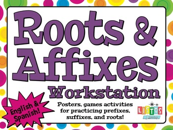 ROOTS & AFFIXES Workstation - English AND Spanish!