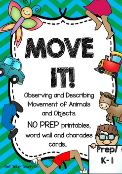 MOVE IT! Observing & Describing Movement of Animals & Obje