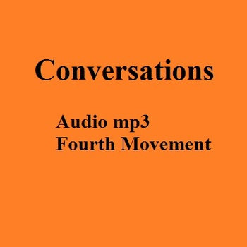 MP3 - Fourth Movement of the symphony Conversations