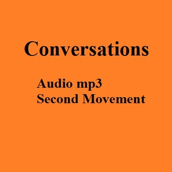 MP3 - Second Movement of the symphony Conversations