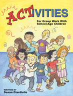 Activities For Group Work With School-Age Children