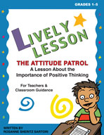 Lively Lesson For Classroom Sessions: The Attitude Patrol