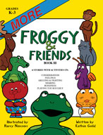 More Froggy and Friends