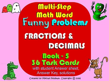 MULTI-STEP FUNNY WORD PROBLEMS: FRACTIONS & DECIMALS! BOOK