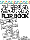 MULTIPLICATION STRATEGIES . flip book