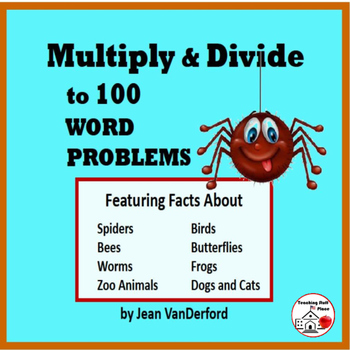 MULTIPLY and DIVIDE to 100 | Animal FACTS | WORD PROBLEMS