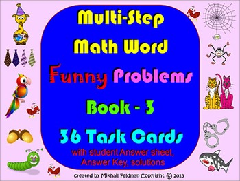 MULTISTEP WORD PROBLEMS – 3, ALL OPERATIONS, 36 Task Cards