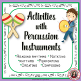 Composing Music: Percussion Charts and Composition Activities