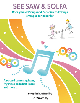 MUSIC: See Saw & Solfa for Recorder - Songs for the Canadi
