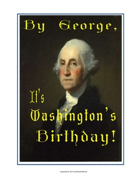 """MUSICAL PLAY: """"By George, It's Washington's Birthday!"""" a 1"""