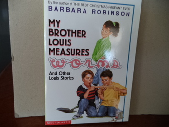 MY BROTHER LOUIS MEASURES WORMS  ISBN0-590-38462-7