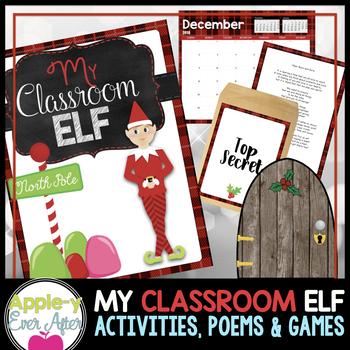MY CLASSROOM ELF Unit - EDITABLE Christmas activities, poe