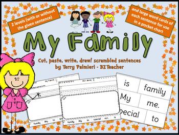MY FAMILY ~ Cut, Paste, Write, Draw! Scrambled Sentences