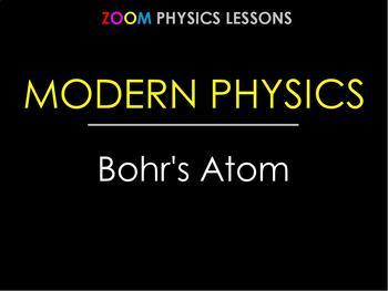 MODERN PHYSICS LESSONS: Bohr's Quantum Model of Atom. Test