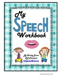 SPEECH THERAPY- MY SPEECH WORKBOOK (A Workbook for Articul