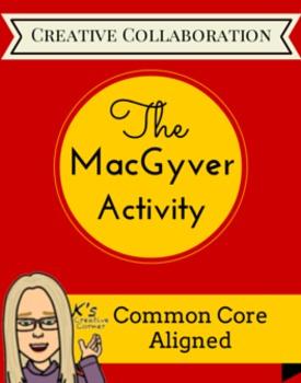 MacGyver Collaborative Activity