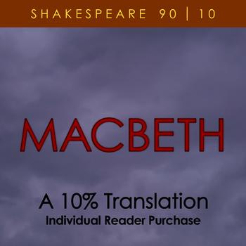 Macbeth - A 10% Translation (individual reader license)