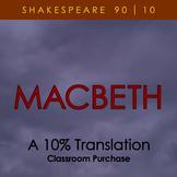 Macbeth - A 10% Translation (classroom license)