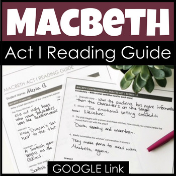 Macbeth Act I Reading Guide & Study Guide for Comprehensio