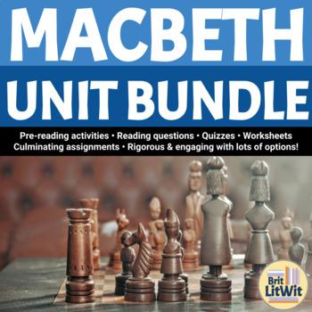 Macbeth Unit Bundle (Shakespeare) - 125 pages