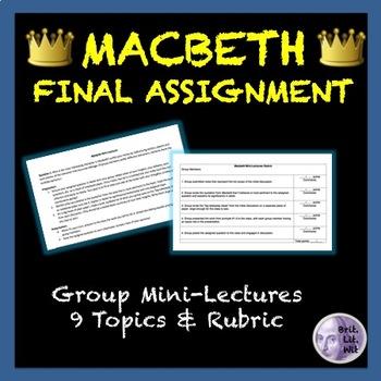 Macbeth Culminating Activity: Mini-Lectures