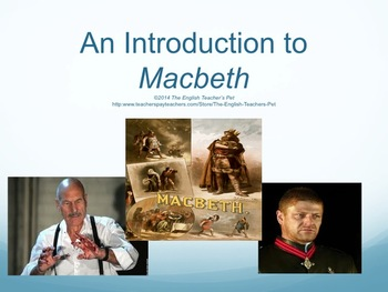 Macbeth Introduction PowerPoint, Act Questions, Projects,
