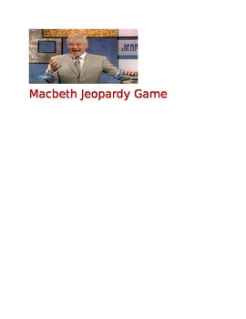Macbeth Jeopardy Game  Game Board Questions Answers