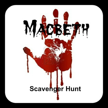 Macbeth Scavenger Hunt - Fun Pre-Reading Activity with Answers!