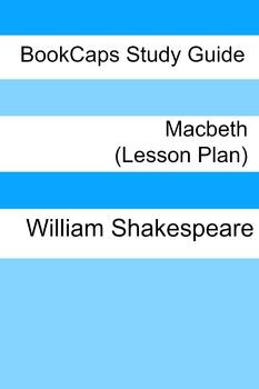 Macbeth: Teacher Lesson Plans