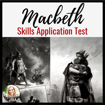Macbeth Test:  A COMMON CORE Skills-based Objective Assessment