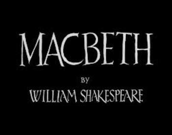 """""""Macbeth"""" Unit Plan"""