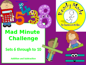 Mad Minute Challenge + and - 6 through to 10
