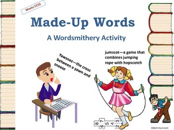 Made-Up Words: A Wordsmithery Activity