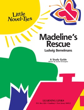 Madeline's Rescue - Little Novel-Ties Study Guide