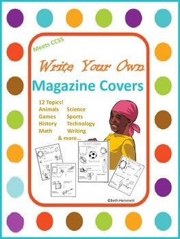 Magazine Covers (Write Your Own!) Grades 1-4
