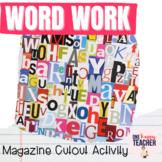 Magazine Madness: Word Work Activities