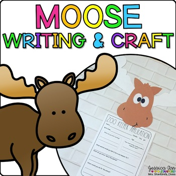 Maggie the Moose {Animal Craftivity and Writing Prompts!}