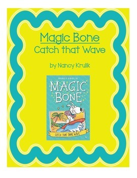 Magic Bone Catch That Wave Book Study