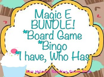 Magic E Bundle! Board Game, Bingo, and I Have Who Has game