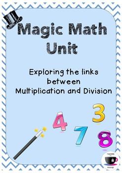 Magic Math Unit - Multiplication and Division