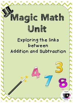 Magic Maths Unit - Addition and Subtraction
