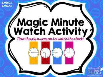 Magic Minute Watches - Interactive Telling Time Activity