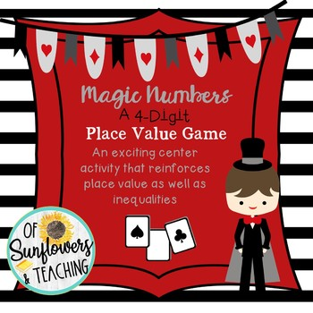 Magic Numbers! A 4-Digit Place Value Game