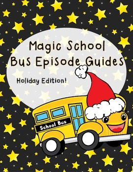 Magic School Bus Episode Guides: Holiday Freebie Edition