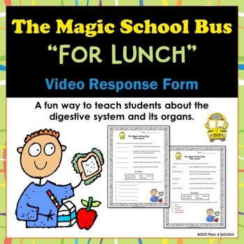 """Digestive System Magic School Bus """"For Lunch""""  Video Respo"""