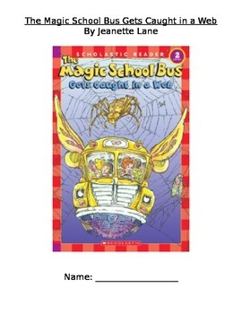 Magic School Bus Gets Caught in a Web Novel Study guided reading