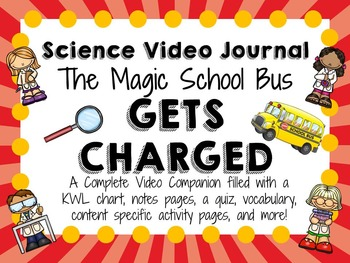 Magic School Bus Gets Charged: Video Journal