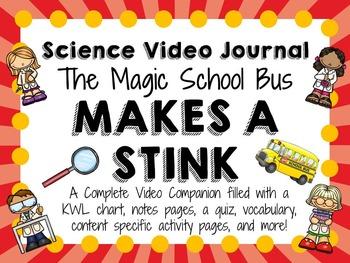 Magic School Bus Makes a Stink: Video Journal