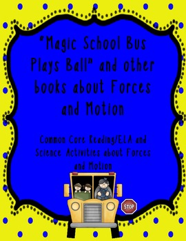 Magic School Bus Plays Ball and other Forces and Motion Ac