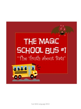 Magic School Bus The Truth about Bats Chapter Worksheets G
